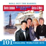 Roll Out The Barrel - 101 Wurlitzer Hits - Blueberry Hill / David Lobban / Sheila G. White. CD + DVD